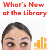 What's new at the Library