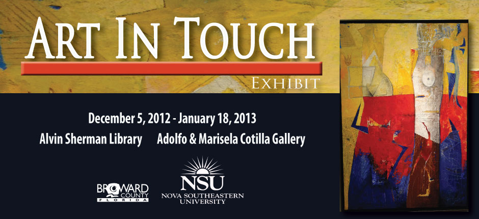 Art In Touch Exhibit