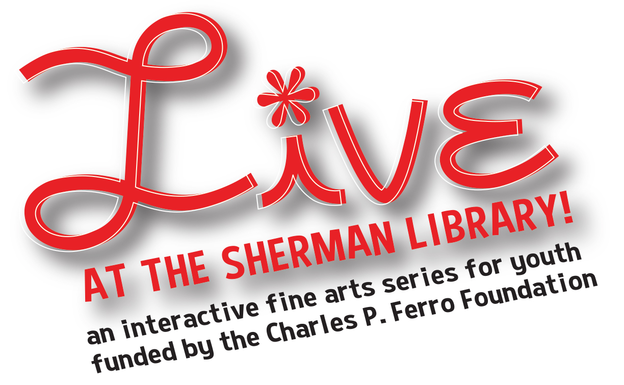 Live at the Sherman Library!