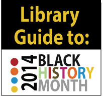 Black History Month Library Guide