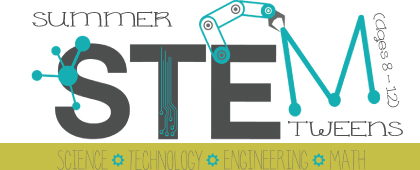 STEM for TWEENS