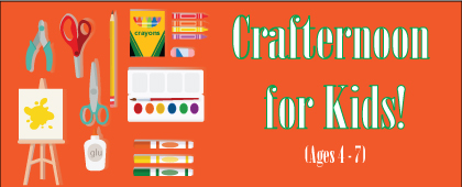 Crafternoons for Kids