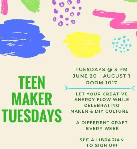 Teen Maker Tuesdays: a different craft every week