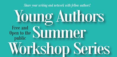 Summer Workshop Series for Teens
