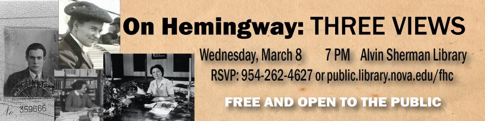 Hemingway: 3 Views