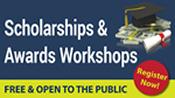 Scholarships & Awards Workshops
