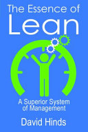 David Hinds, author of The Essence of Lean discusses how to manage businesses better