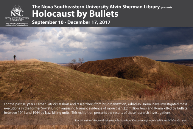 Holocaust by Bullets Exhibit