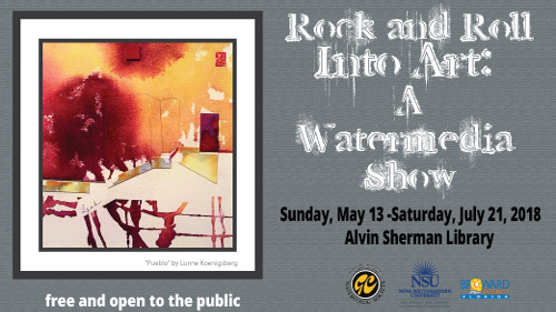 Rock and Roll Into Art: A watermedia Show