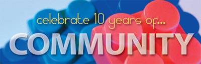 10 years of...Community