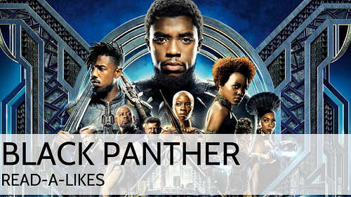 Black Panther: Read-Alike Book Lounge