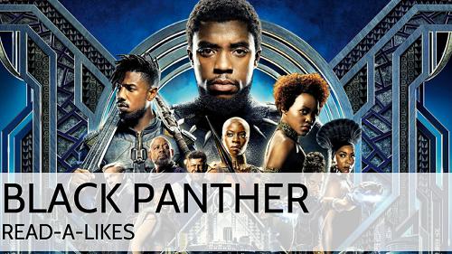 Black Panther: Read-Alike Book Lounge