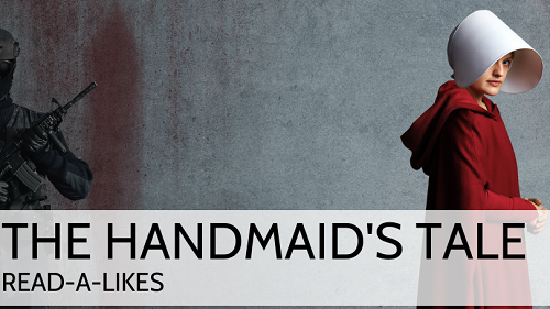 The Handmaid's Tale: Read-Alike Book Lounge