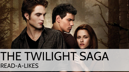 The Twilight Saga: Read-Alike Book Lounge