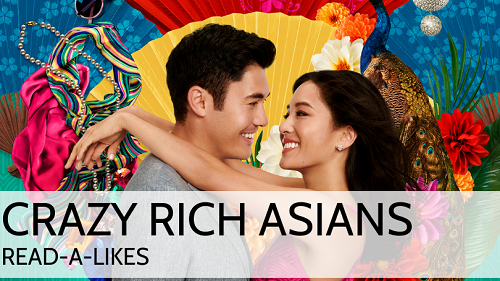 Crazy Rich Asians: Read-Alike Book Lounge