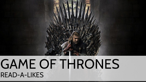 Game of Thrones: Read-Alike Book Lounge